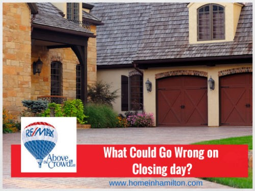 What Could Go Wrong on Closing Day?