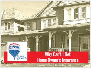 Why Can't I Get Homeowner's Insurance?
